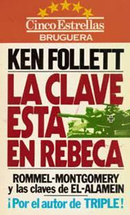 La clave está en Rebeca – Ken Follett