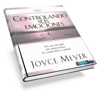 Controlando sus emociones – Joyce Meyer