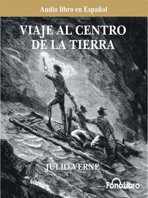 Libros para disfrutar: Viaje al centro de la tierra