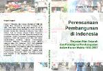 Perencanaan Pembangunan di Indonesia (1950-2007)