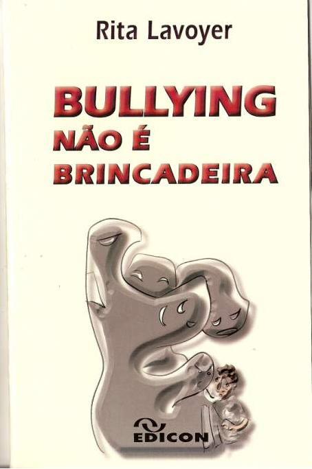[bullying+não+é+brincadeira.JPG]