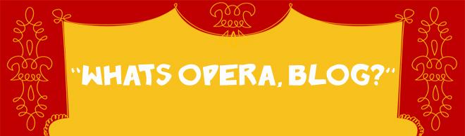 What's Opera Blog