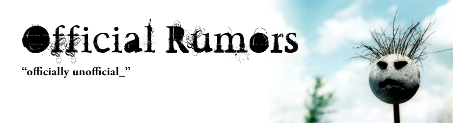 Official Rumors