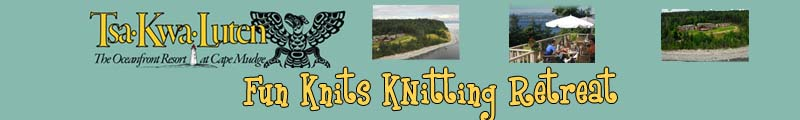 Fun Knits Retreat Information