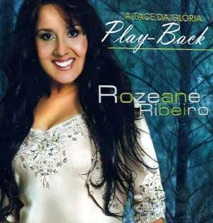 CD Rozeane Ribeiro – A Face Da Glória (2007) Play Back