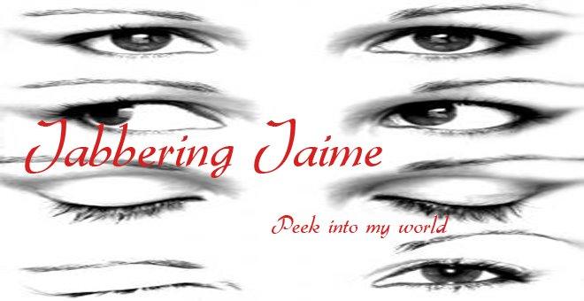 Jabbering Jaime