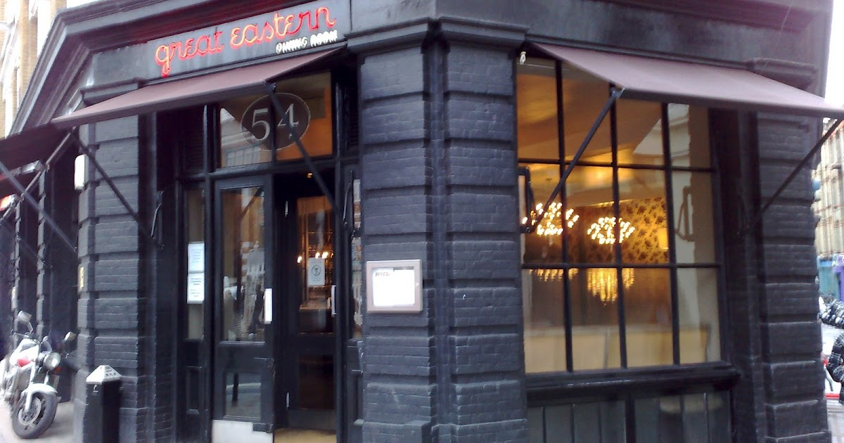 showers are great eastern dining room shoreditch first day your