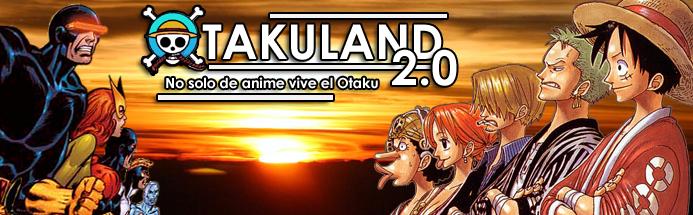 Otakuland 2.0 (No solo de anime vive el Otaku)