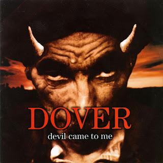 DISCOS DE LOS QUE TE AVERGÜENZAS - Página 2 Dover_-_devil_came_to_me-front