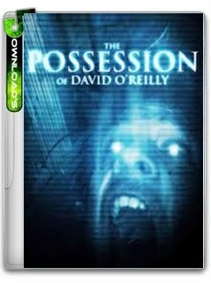 A Possessão de David OReilly RMVB