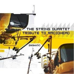 Ok Radiohead Enigmatic The String Quartet Tribute To