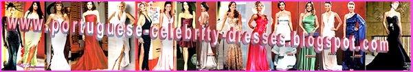 PORTUGUESE CELEBRITY DRESSES
