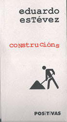 Construcións, de Eduardo Estévez
