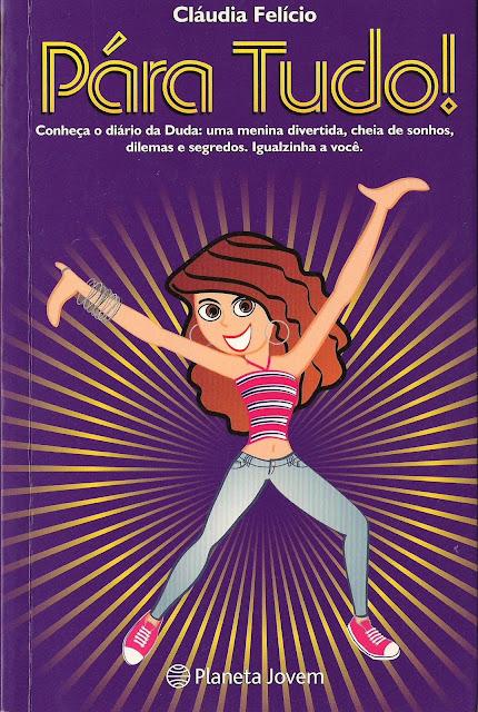 Livro Pára Tudo! da Claúdia felício