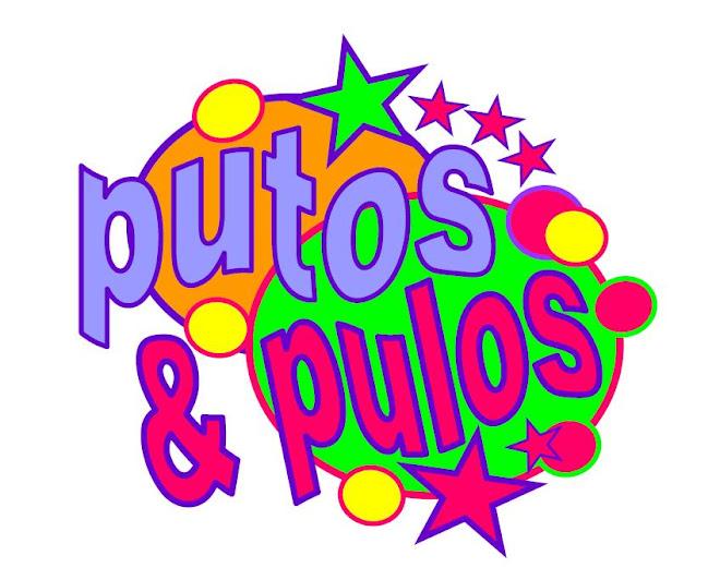 Putos & Pulos