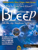 What the bleep do we know? - William Arntz, Betsy Chasse, Mark Vicente (fisica quantistica)