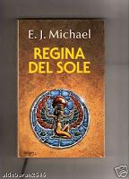 Regina del sole - E. J. Michael