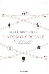 L'atomo sociale - Mark Buchanan (psicologia)