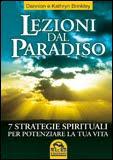 Lezioni dal paradiso - Dannion Brinkley, Kathryn Brinkley (spiritualità)
