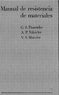 Manual de Resistencia de Materiales – G. S. Pisarenko, A. P. Yákovlev, V. V. Matveev