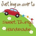 "Arlana's New Blog ""Sweet Things Handmade"""