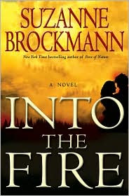 Review: Into the Fire by Suzanne Brockmann.