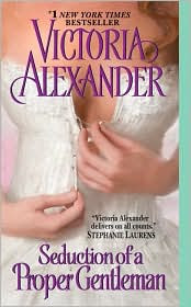 Review: The Seduction of a Proper Gentleman by Victoria Alexander.