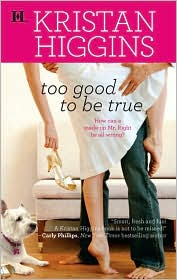 Review: Too Good To Be True by Kristan Higgins.