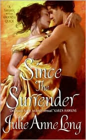 Review: Since the Surrender by Julie Ann Long.