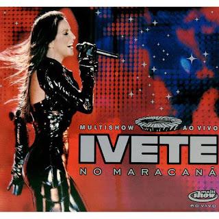 CD Ivete Sangalo - Ao Vivo no Maracanã
