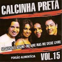 CD Calcinha Preta Vol. 15 - Pensão Alimentícia
