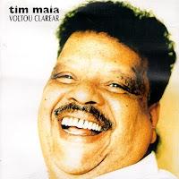 CD Tim Maia - Voltou a Clarear 1994