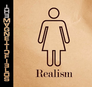 The Magnetic Fields – Realism