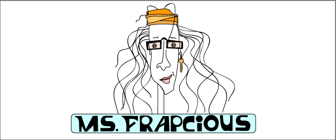 Ms Frapcious