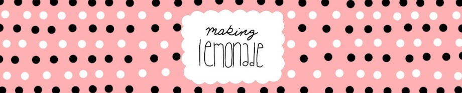 making lemonade {by megan}