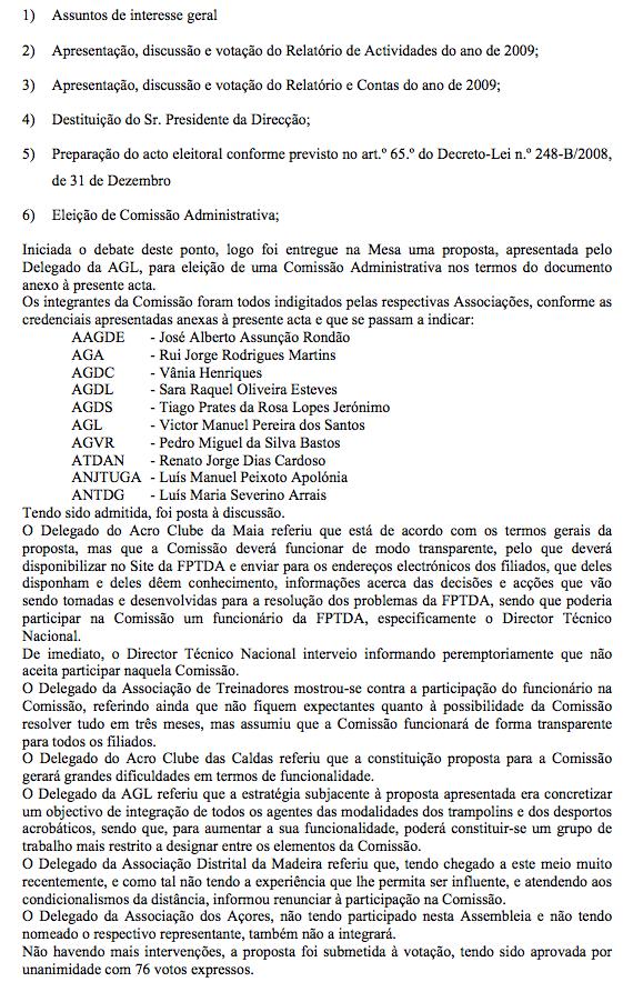 6660e6c52b Aqui fica o extrato da Acta (que designa os membros da Comissão  Administrativa) disponível também aqui.