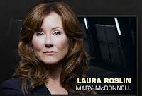 Battlestar Galactica - Mary McDonnell as Laura Roslin