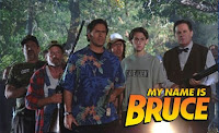 My Name Is Bruce Movie Banner