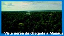 Vista da chegada a Manaus