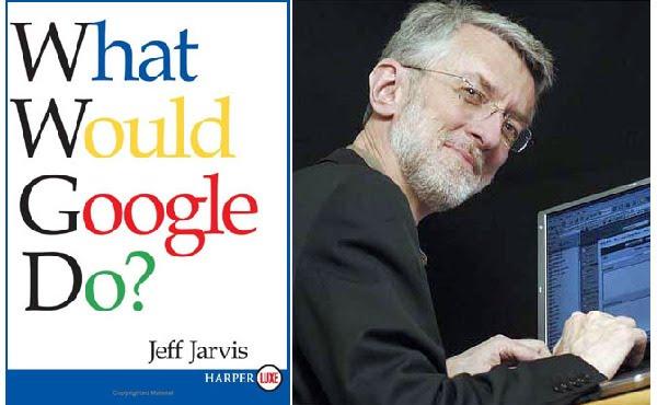 Jeff Jarvis: Google olsa ne yapardı?