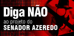Diga Não ao Azeredo