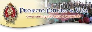 Projecto Futuro e Vida