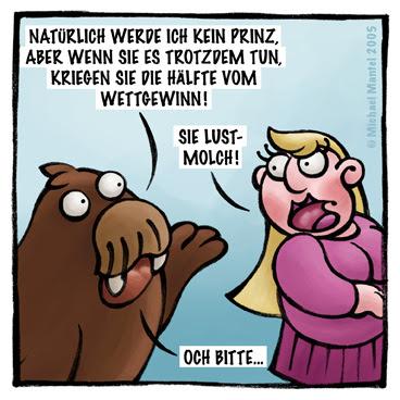 Walross Prinzessin Wette Wettgewinn Deal Lustmolch Cartoon Cartoons Witze witzig witzige lustige Bilder Bilderwitz Bilderwitze Comic Zeichnungen lustig Karikatur Karikaturen Illustrationen Michael Mantel lachhaft Spaß Humor Witz