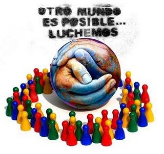 OTRO MUNDO ES POSIBLE. Foro Social Mundial.
