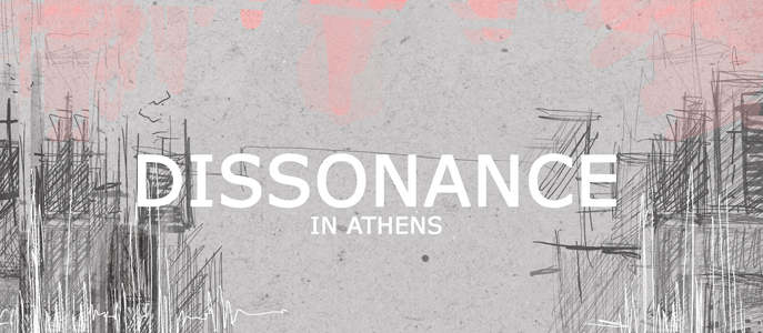 dissonance in athens