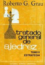 Chess Pdf Tratado General De Ajedrez I Ii Iii Iv Roberto Grau