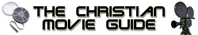 The Christian Movie & TV Guide