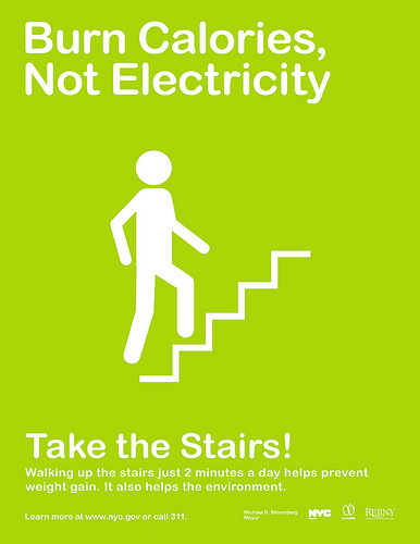 Burn calories, not electricity. Take the stairs.