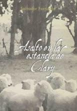"""""""Asalto en la estancia de Clary"""""""