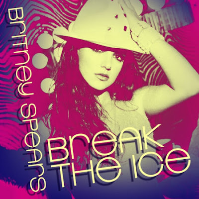 Break the Ice Lyrics - Britney Spears